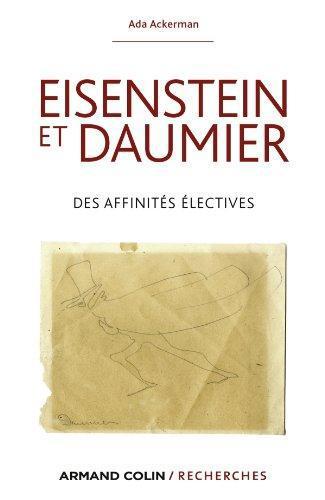 Eisenstein et Daumier ; des affinités électives