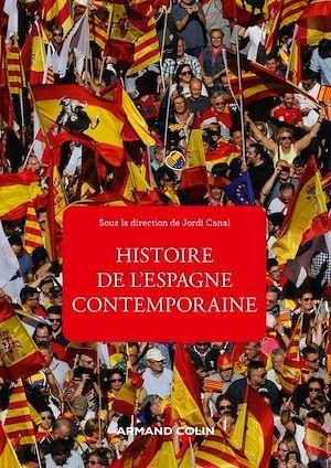 Histoire de l'Espagne contemporaine : de 1808 à nos jours