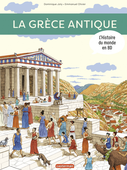 L'histoire du monde en BD ; la Grèce antique