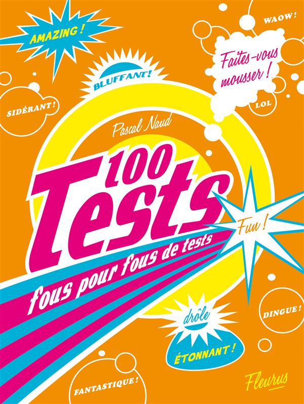 100 tests fous pour fous de tests