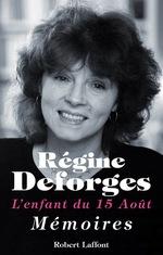 Vente Livre Numérique : L'enfant du 15 août  - Régine Deforges