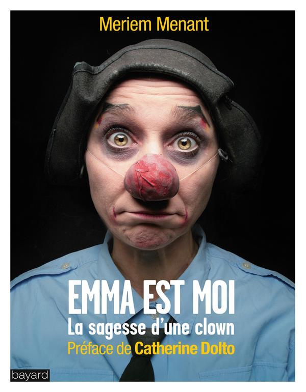 Emma et moi ; la sagesse du clown