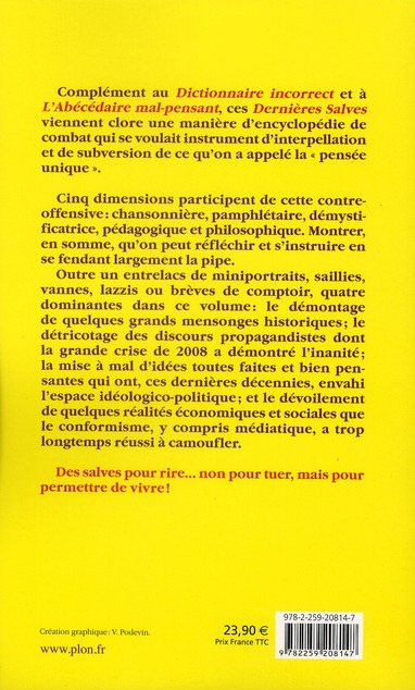 Dernières salves ; supplément au dictionnaire incorrect et à l'abécédaire mal-pensant