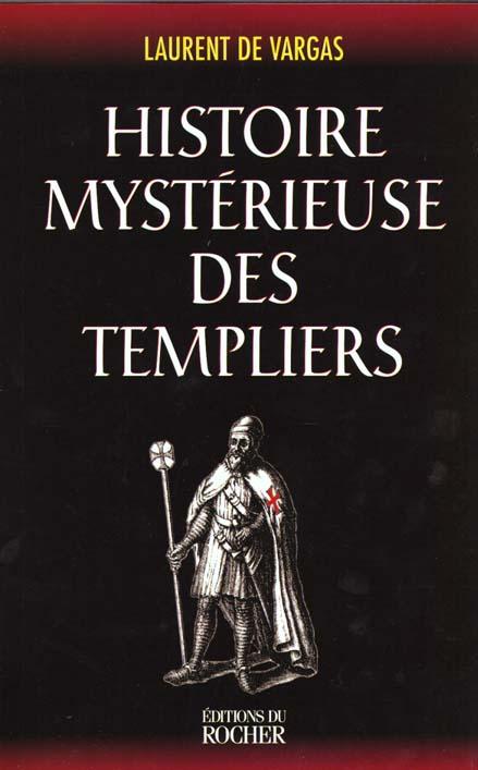 Histoire mysterieuse des templiers