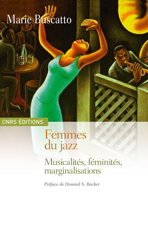 Les femmes du Jazz ; séduction, féminité, musique