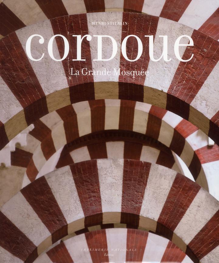 CORDOUE  -  LA GRANDE MOSQUEE