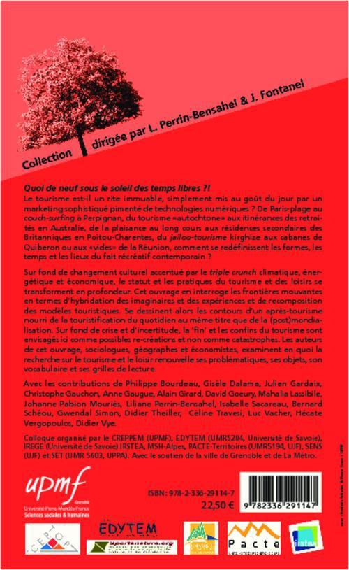 fin (?) et confins du tourisme ; interroger le statut et les pratiques de la récréation contemporaine