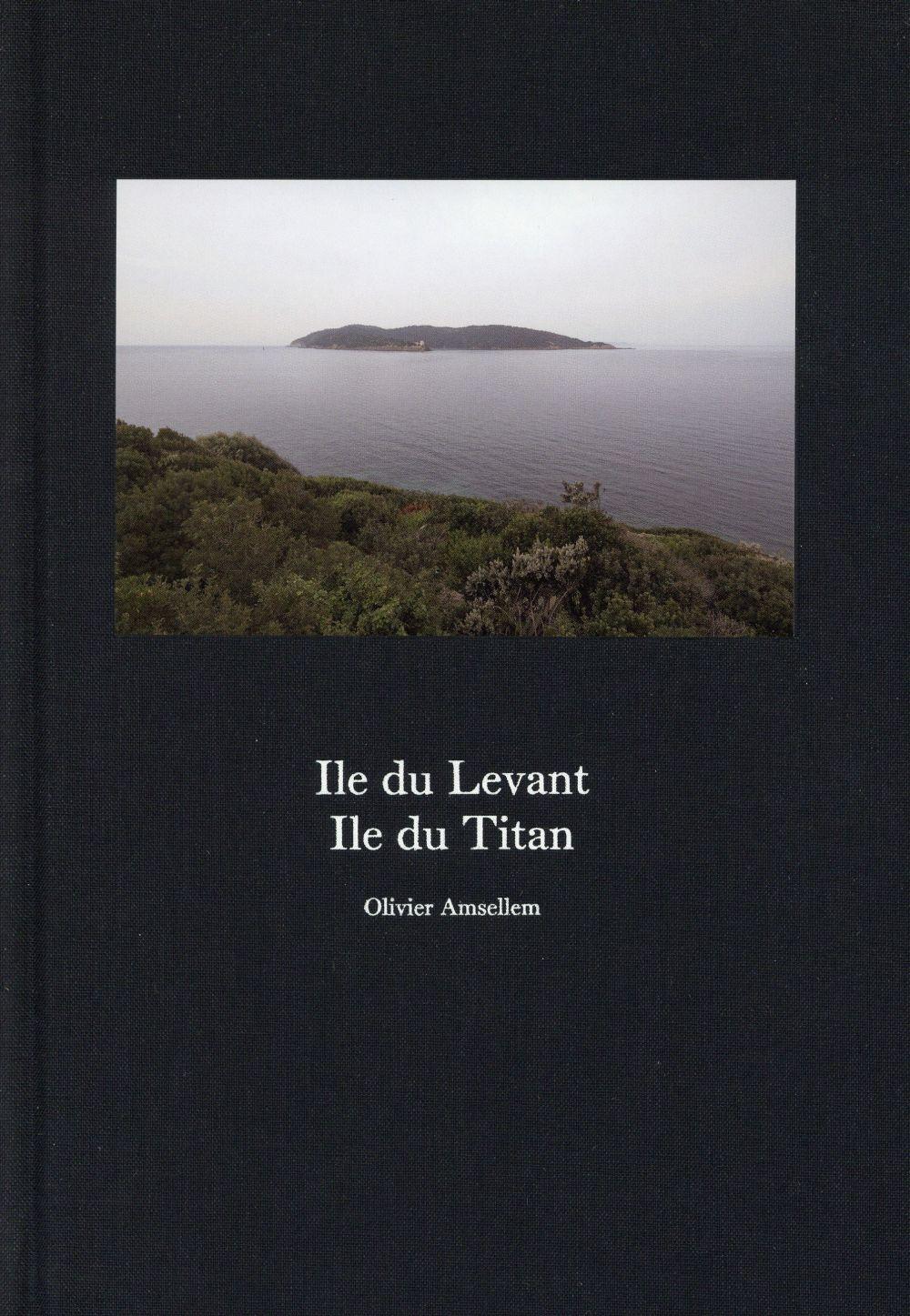 île du Levant ; île du Titan