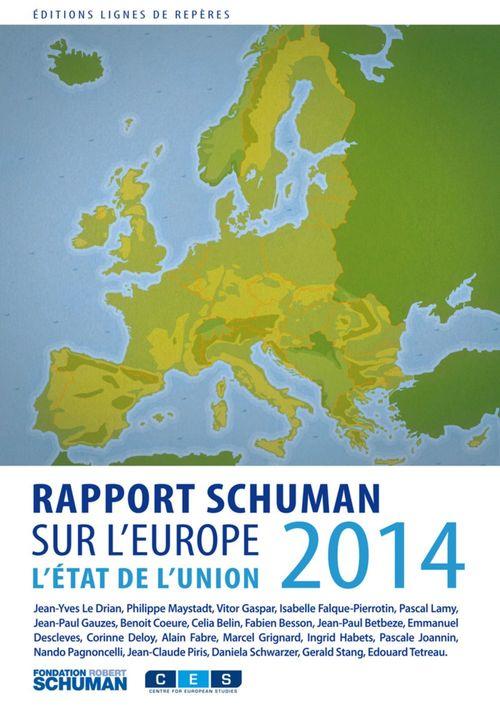 Etat de l'Union 2014 ; rapport Schuman sur l'Europe