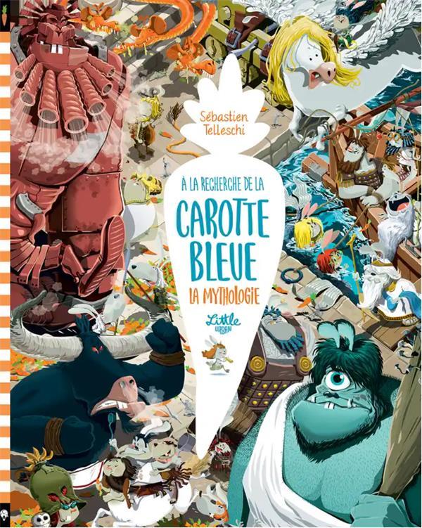 A LA RECHERCHE DE LA CAROTTE BLEUE  : LA MYTHOLOGIE
