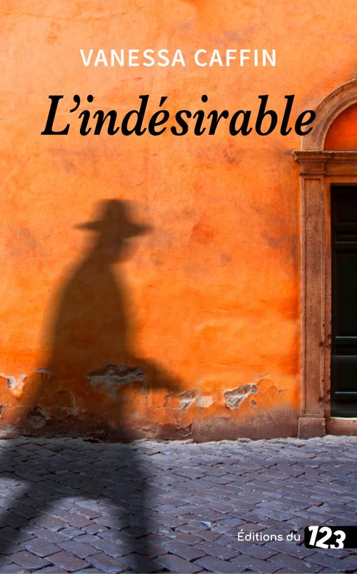 L'indésirable