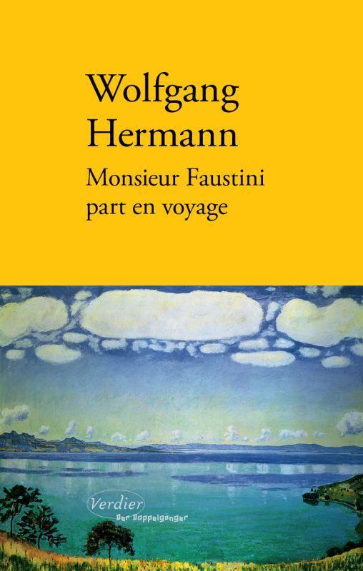 Monsieur Faustini part en voyage