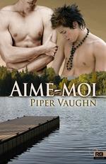 Vente EBooks : Aime-moi  - Piper Vaughn