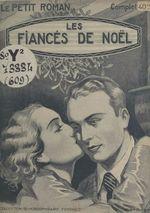 Les fiancés de Noël  - Suzanne Mercey