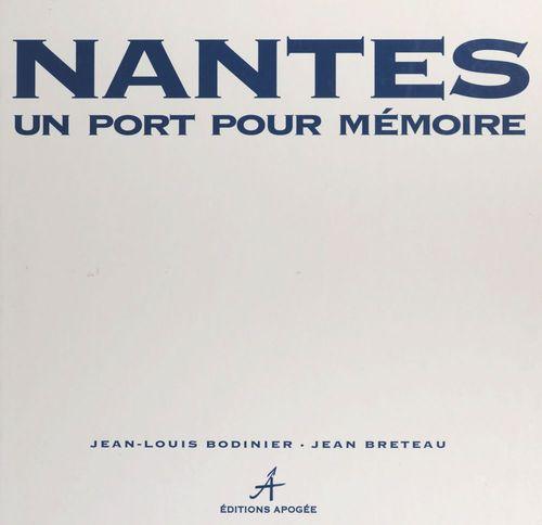 Nantes un port pour memoire