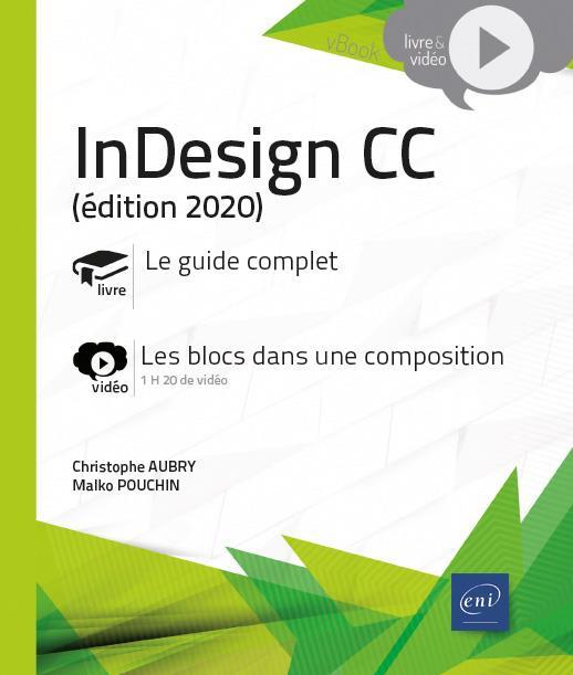 InDesign CC (édition 2020) ; complément vidéo : les blocs dans une composition