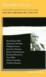 Vente Livre Numérique : Hériter d'Ellul  - Simon Charbonneau - Jean-Luc PORQUET - Frédéric Rognon - Philippe Gruca - Dominique Ellul - Bernard Bouys - Sébastien Morillon