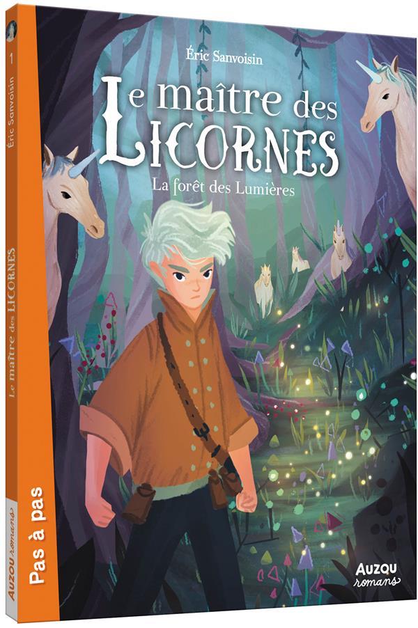 Le maître des licornes t.1 ; la forêt des lumières