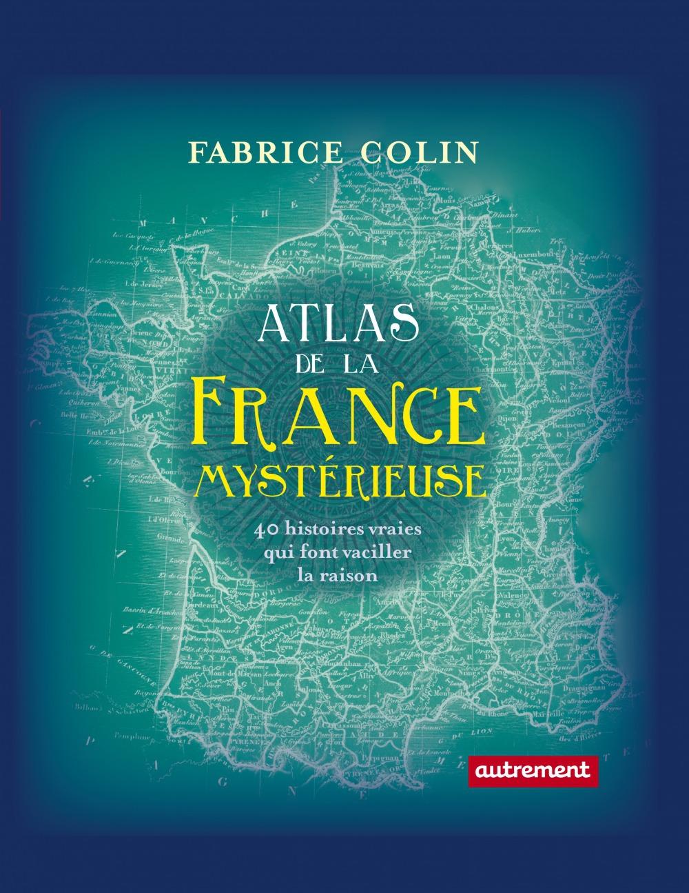 Atlas de la France mysterieuse