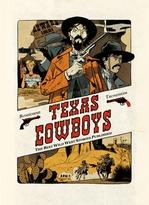 Texas Cowboys - Tome 1  - Matthieu Bonhomme - Lewis Trondheim