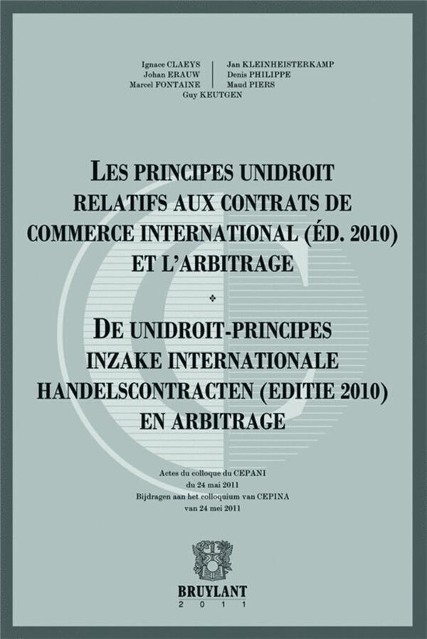 Les Principes Unidroit Relatifs Aux Contrats De Commerce International (Edition 2010) Et L'Arbitrage