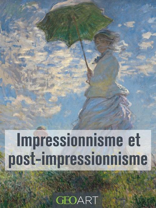 impressionnisme et post impressionnisme