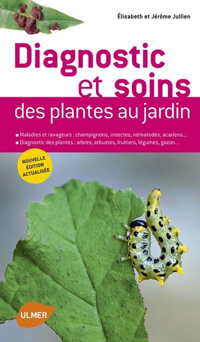 Diagnostic et soins des plantes au jardin
