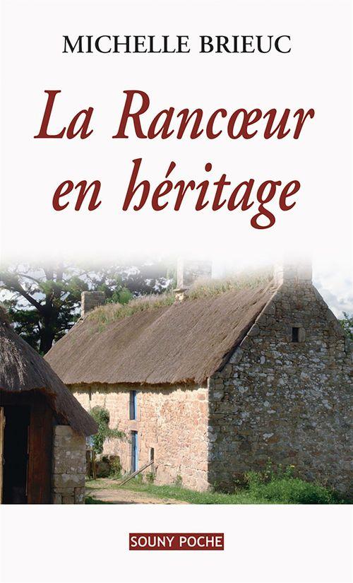 La rancoeur en héritage