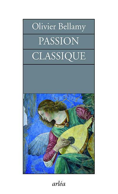 passion classique ; entretiens
