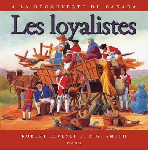 Les loyalistes à la découverte du Canada