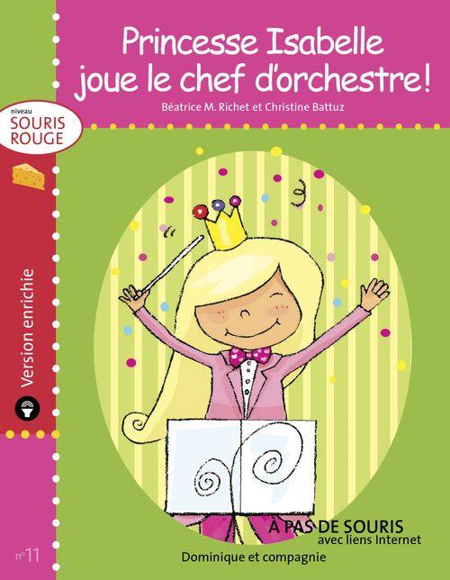 Princesse Isabelle joue le chef d´orchestre ! - version enrichie