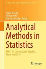 Analytical Methods in Statistics  - Matus Maciak - Michal Pesta - Martin Schindler