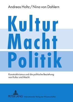 Kultur - Macht - Politik