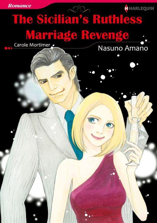 Vente EBooks : Harlequin Comics: The Sicilian's Ruthless Marriage Revenge  - Carole Mortimer  - Nasuno Amano