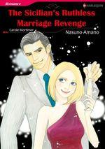 Vente Livre Numérique : Harlequin Comics: The Sicilian's Ruthless Marriage Revenge  - Carole Mortimer - Nasuno Amano