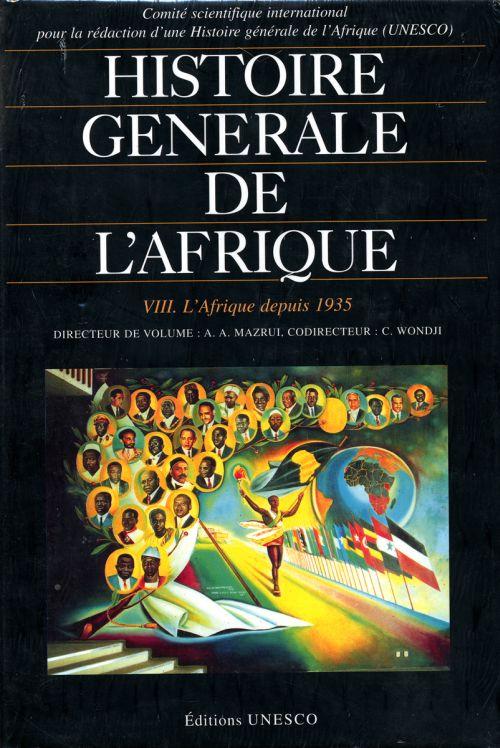 Histoire générale de l'Afrique t.8 ; l'Afrique depuis 1935