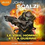 Vente AudioBook : Le vieil homme et la guerre, Tome 1  - John Scalzi