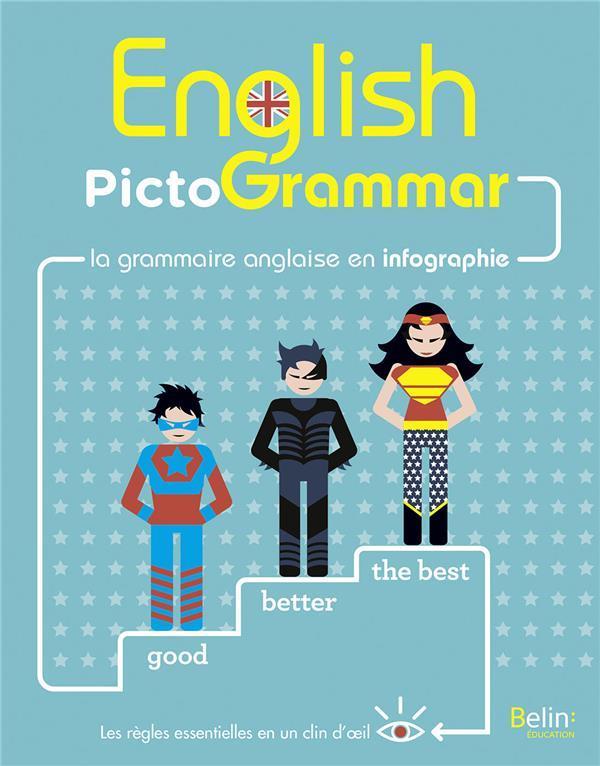 English pictogrammar ; la grammaire anglaise en infographie