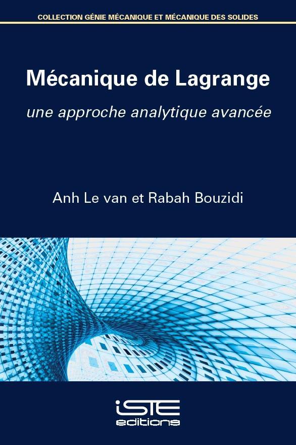 Mécanique de Lagrange ; une approche analytique avancée