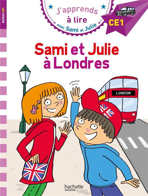 J'apprends à lire avec Sami et Julie ; CE1 ; Sami et Julie à Londres