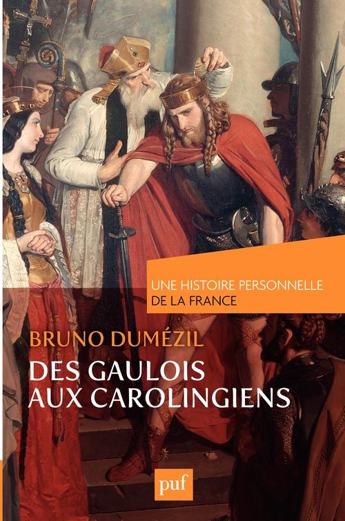 Des Gaulois aux Carolingiens
