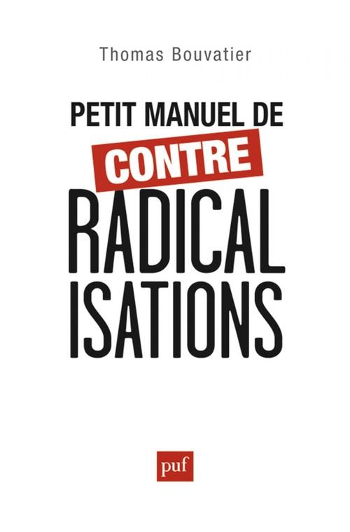 Petit manuel de contre-radicalisation