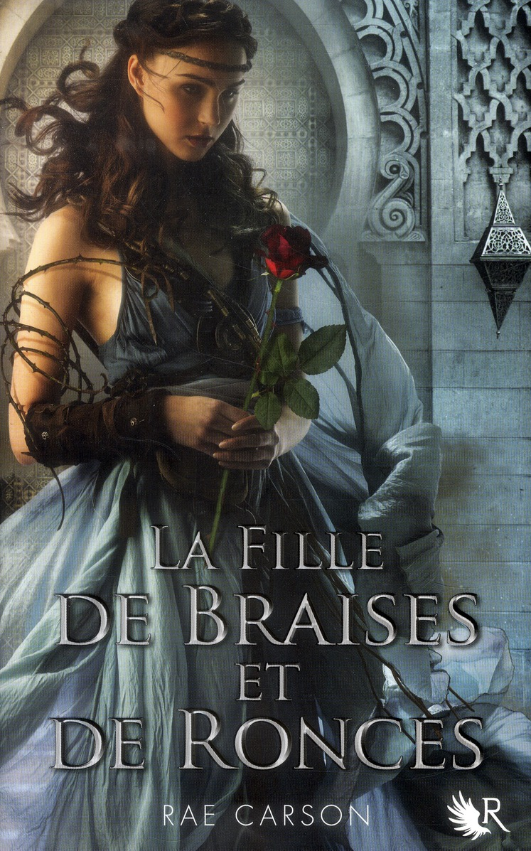 La fille de braises et de ronces t.1