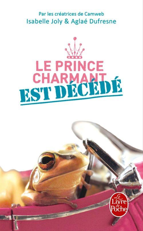 Le prince charmant est décédé