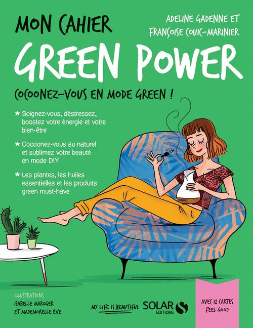 Vente Livre Numérique : Mon cahier Green power  - Françoise Couic-Marinier  - Adeline GADENNE