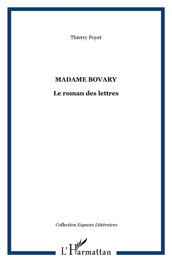 Madame bovary ; le roman des lettres