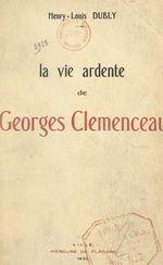 La vie ardente de Georges Clemenceau (2)