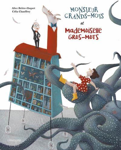 MONSIEUR GRANDS-MOTS ET MADEMOISELLE GROS-MOTS