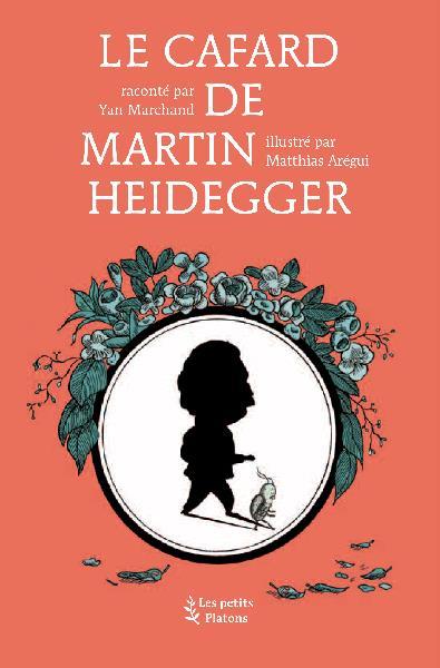 Le cafard d'Heidegger