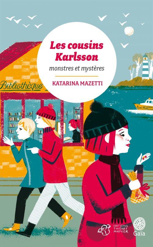 Les cousins Karlsson Tome 4 - Monstres et mystères